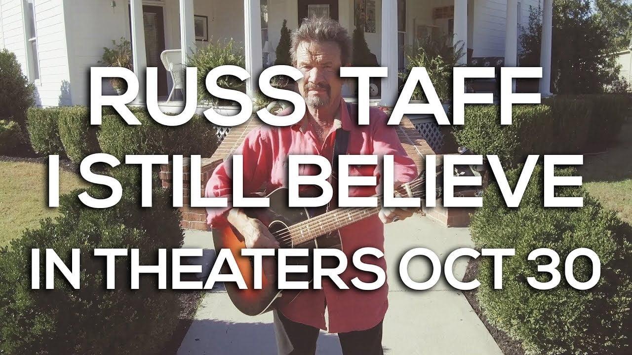 Russ Taff: I Still Believe – Official Trailer