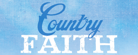 'COUNTRY FAITH SOUTHERN GOSPEL' SALUTES THE GENRE'S BIGGEST SONGS, PAST AND PRESENT