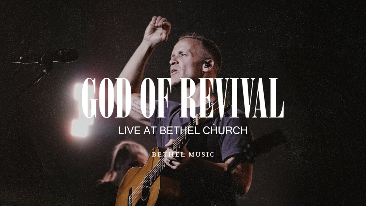 "Bethel Music (feat. Brian & Jenn Johnson) - ""God of Revival"""