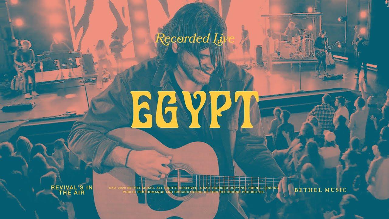 "Bethel Music (feat. Cory Asbury) – ""Egypt"""