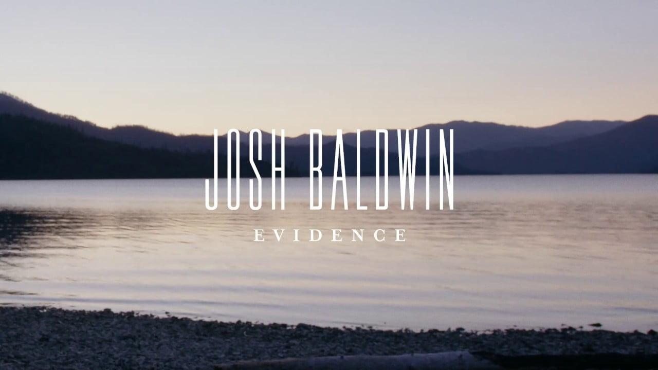 "Josh Baldwin – ""Evidence"" (Official Lyric Video)"