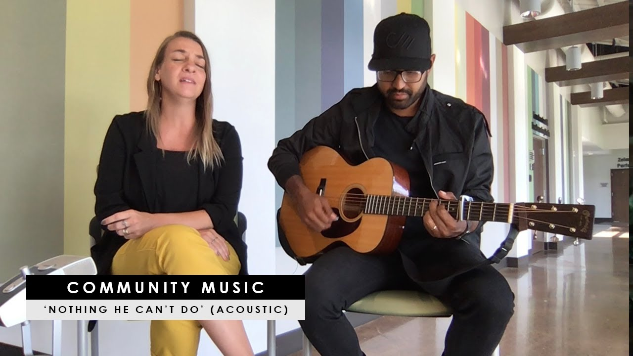 """Community Music – """"Nothing He Can't Do"""" (CCMMagazine.com acoustic performance)"""